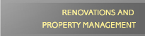 renovations and property management